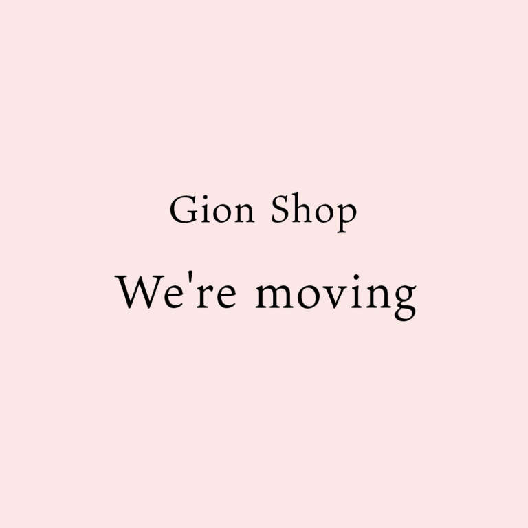 【Gion Shop】We're moving!